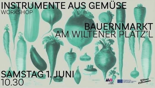 INSTRUMENTE AUS GEMÜSE BAUEN WORKSHOP – by GEMÜSEORCHESTER